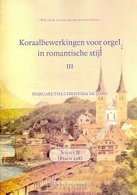 Koraalbewerkingen 3 voor orgel in romant