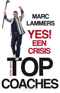 Yes een crisis