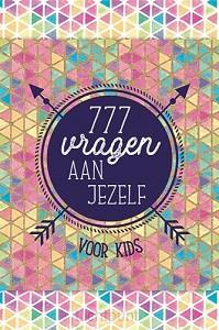 777 vragen aan jezelf voor kids
