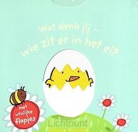 Wat denk jij wie zit er in het ei?