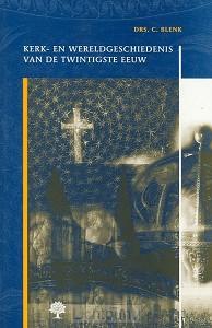 Kerk- en wereldgeschiedenis van de twint
