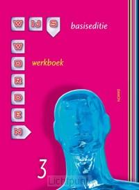 3 / Wijs Worden basiseditie / werkboek