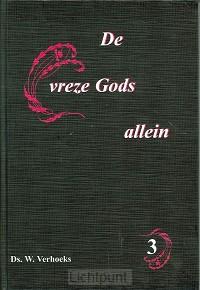 Vreze Gods allein 3