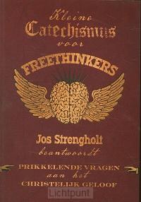 Kleine catechismus voor freethinkers
