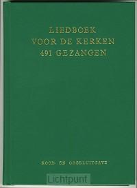 Liedboek 137200  491 gezangen koorbundel