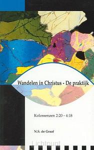 Wandelen in Christus de praktijk