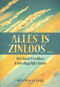 Alles is zinloos