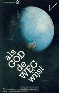 Als God de weg wijst