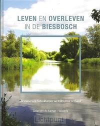 Leven en overleven in de biesbosch