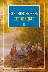Geschiedenissen 12 uit de bijbel geb