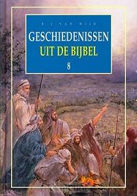 Geschiedenissen  8 uit de bijbel geb