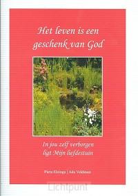 Leven is een geschenk van God