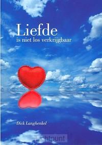 Liefde is niet los verkrijgbaar