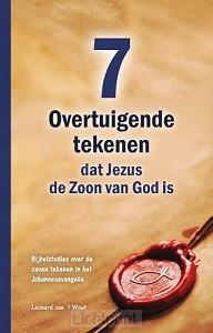 Zeven overtuigende tekenen dat Jezus de