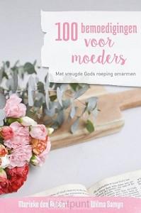100 bemoedigingen voor moeders