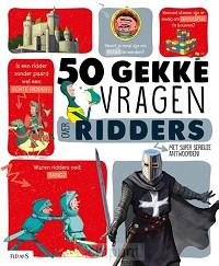50 gekke vragen: ridders