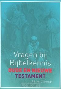 Vragen bij bijbelkenis OT / NT testament