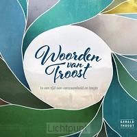 Woorden van Troost: eenzaamh/leegte