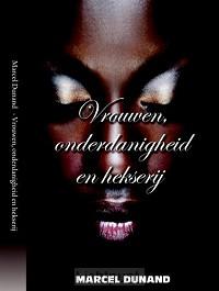 Vrouwen onderdanigheid en hekserij