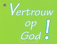Kadokaartje vertrouw op God