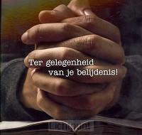 Kaart tg van je belijdenis gevouwen hand