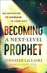 Becoming a next level prophet