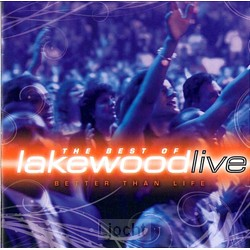 Better than life-best of Lakewood