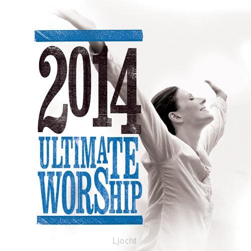 Ultimate worship 2014