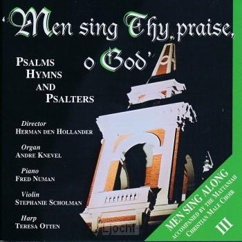 Men Sing Thy Praise 3