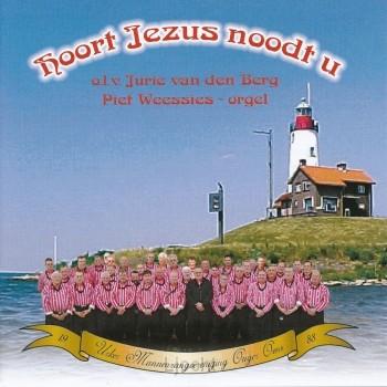 Hoort Jezus Noodt U