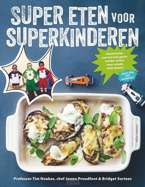 Super eten voor superkinderen
