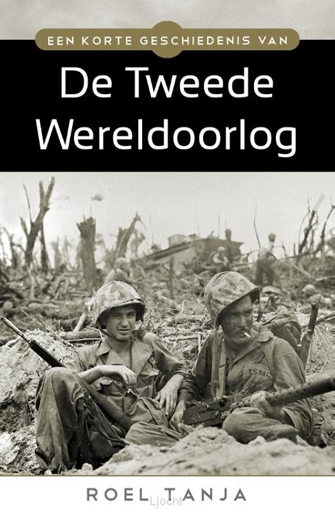 Een korte geschiedenis van de tweede wereldoorlog