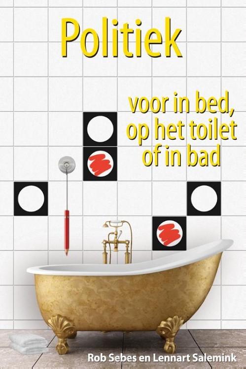 Politiek voor in bed, op het toilet of in bad