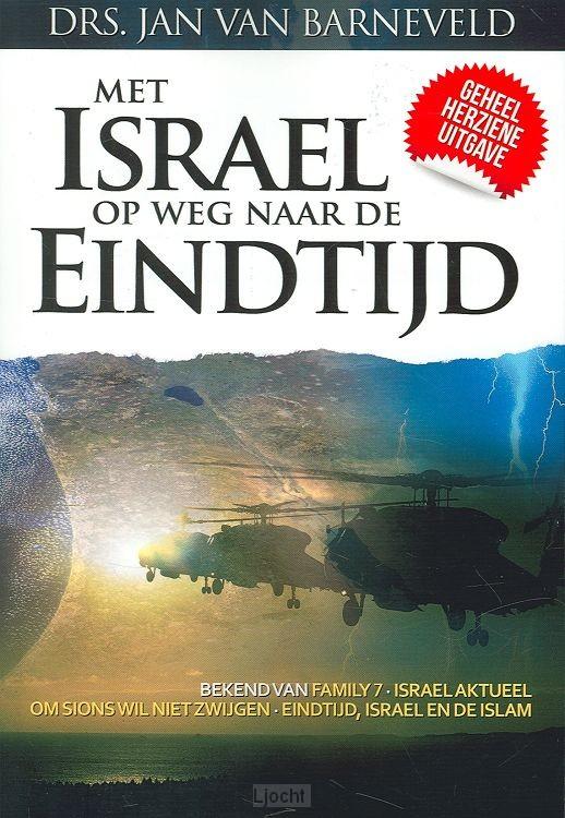 Met Israel op weg naar de eindtijd