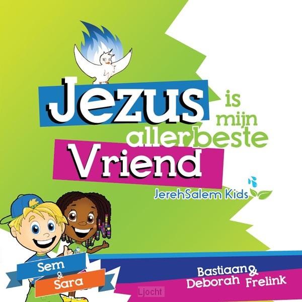 Jezus is mijn allerbeste Vriend