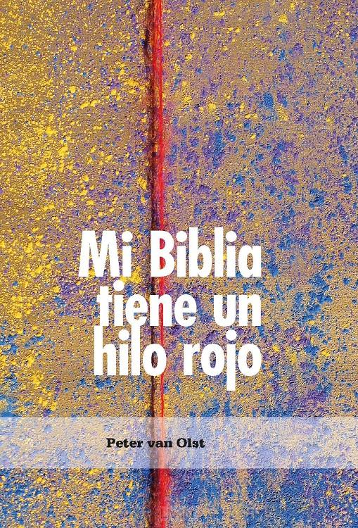 Mi Biblia tiene un hilo rojo