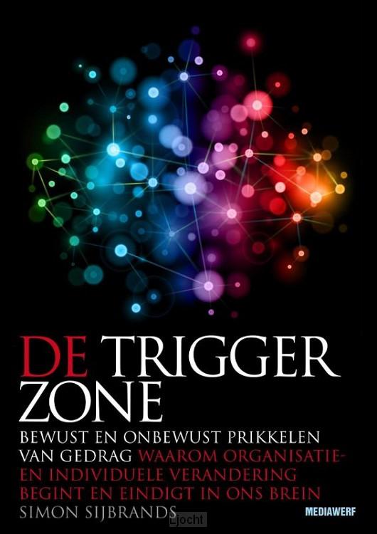 De trigger zone