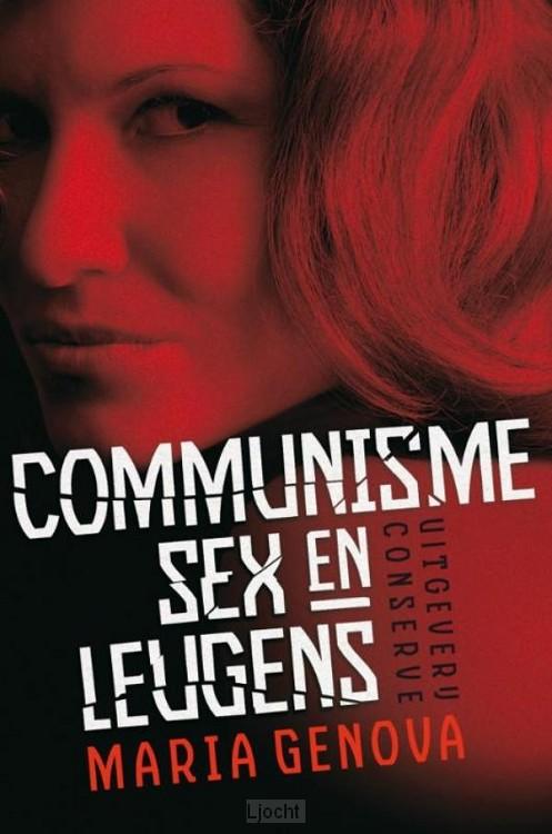 Communisme, Sex en Leugens