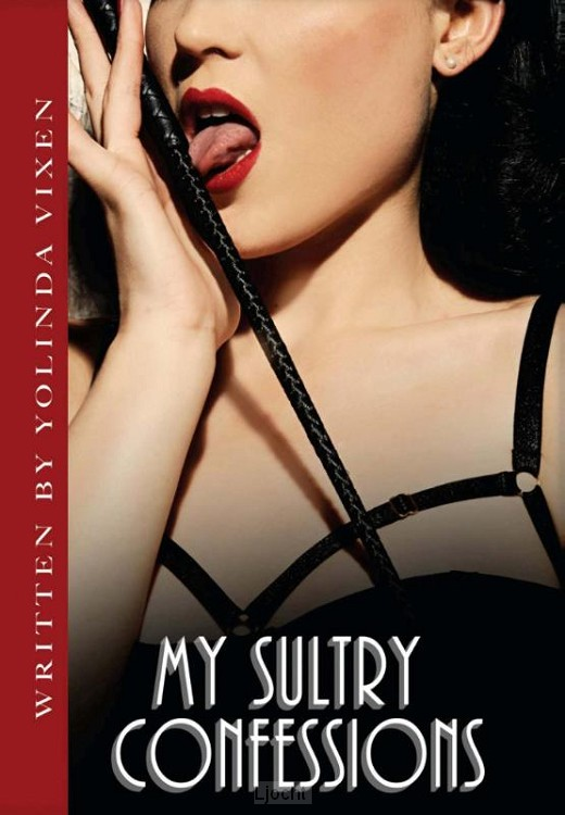 My sultry confessions