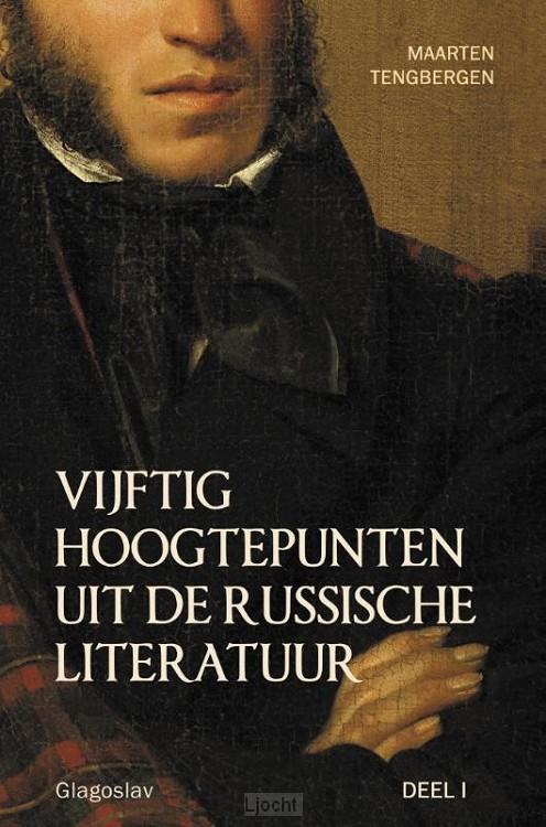 Vijftig hoogtepunten uit de Russische literatuur / Deel 1: 19e eeuw