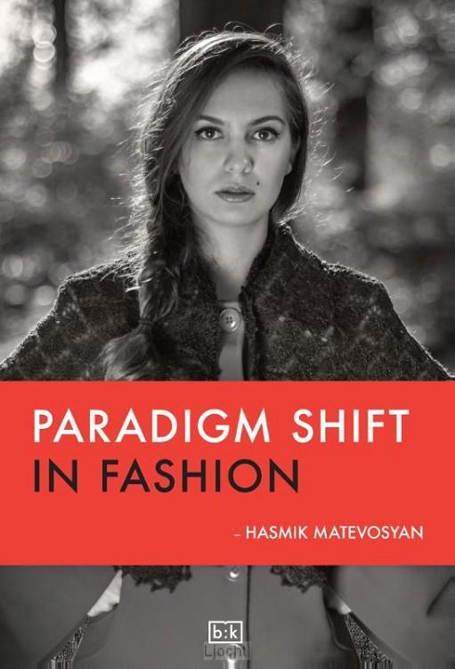 Paradigm shift in fashion
