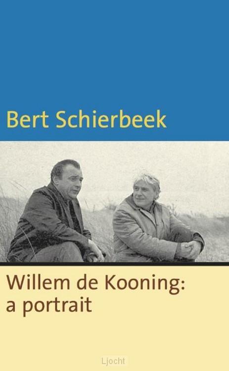 Willem de Kooning: a portrait