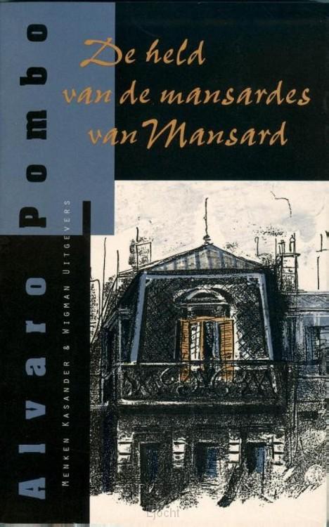 De held van de mansardes van Mansard