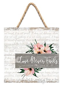 Hanging sign 3:16 Love never fails 17,8c