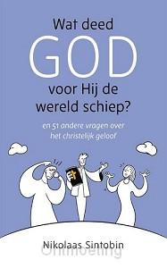 Wat deed God voor Hij de wereld schiep?