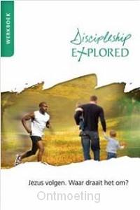 Discipleship explored werkboek