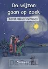 Wijzen gaan op zoek (kerstkleurboek)