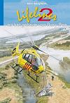 Lifeliner 2 geheim busy bee
