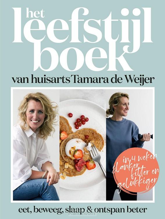 Het leefstijlboek van huisarts Tamara de Weijer