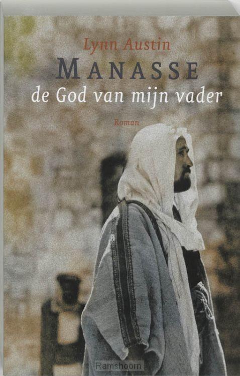 Manasse de God van mijn vader dl 1